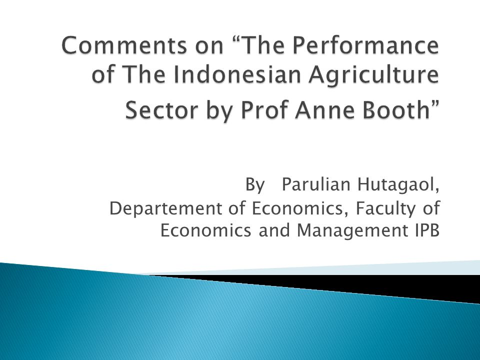 By Parulian Hutagaol, Departement of Economics, Faculty of Economics and Management IPB