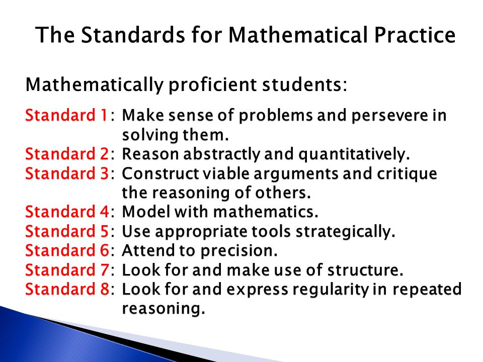 Standard 1:Make sense of problems and persevere in solving them.