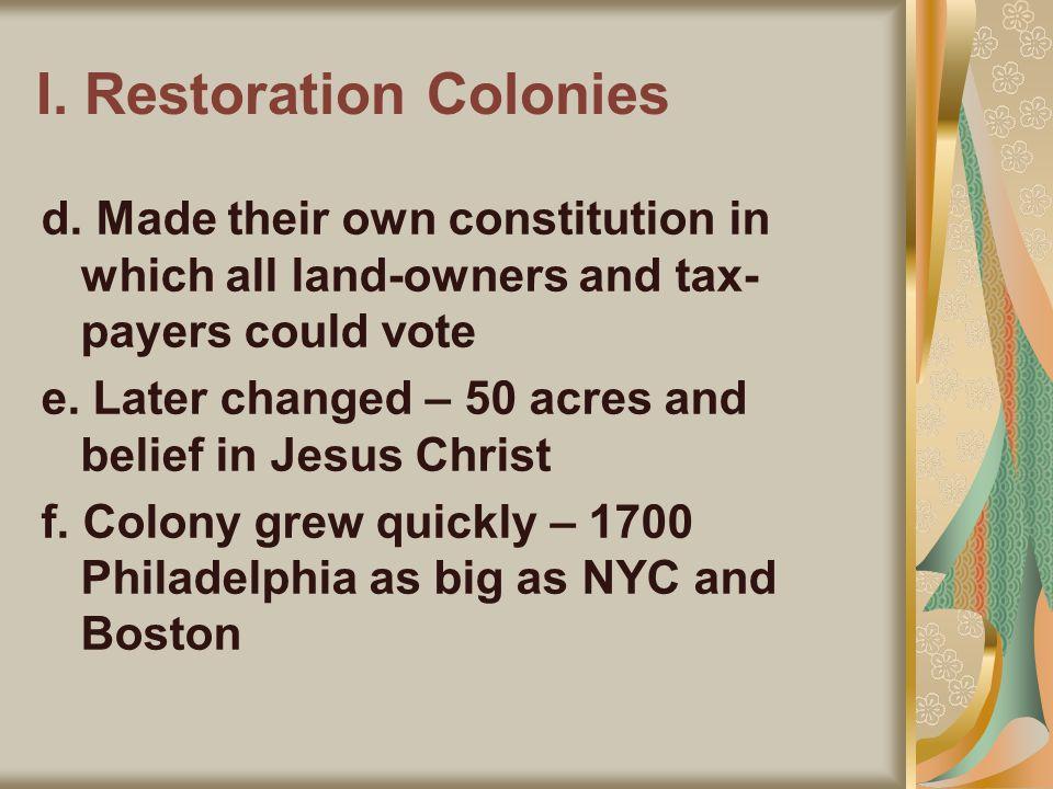 I. Restoration Colonies d.