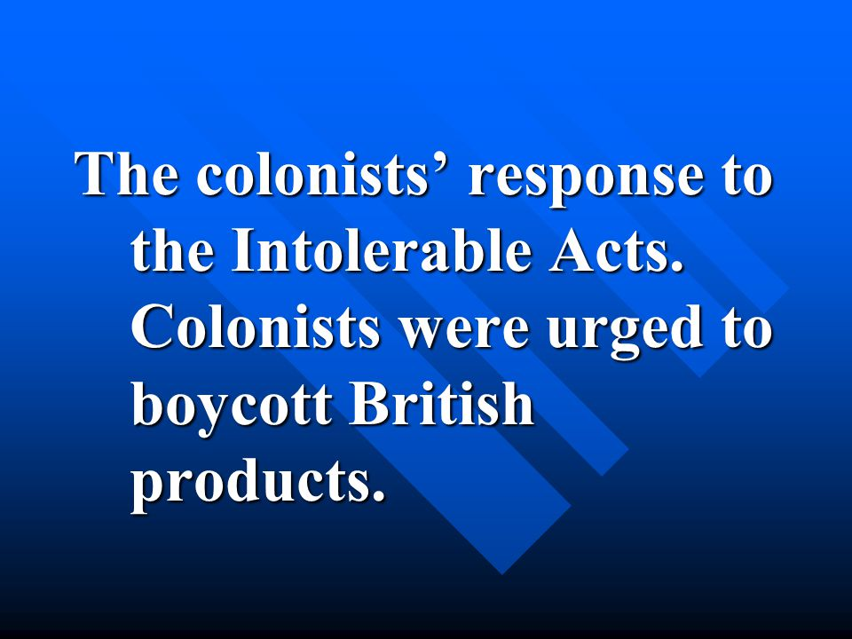 This act was the first direct tax placed on the colonists.
