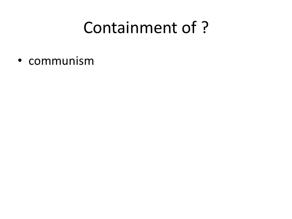 Containment of ? communism