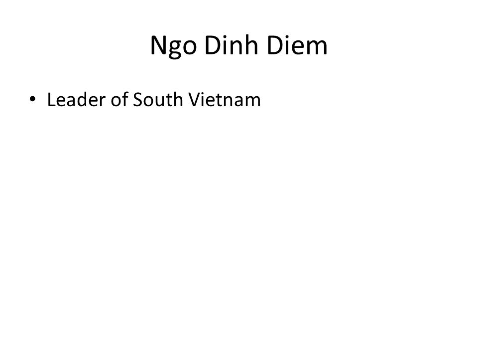 Ngo Dinh Diem Leader of South Vietnam