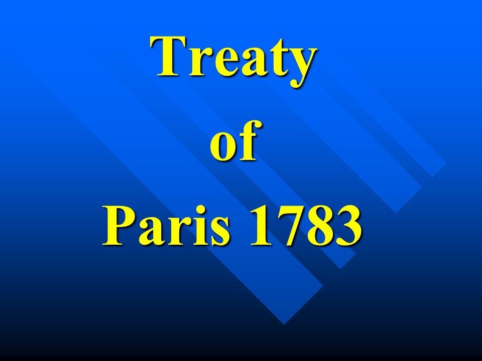 Treatyof Paris 1783