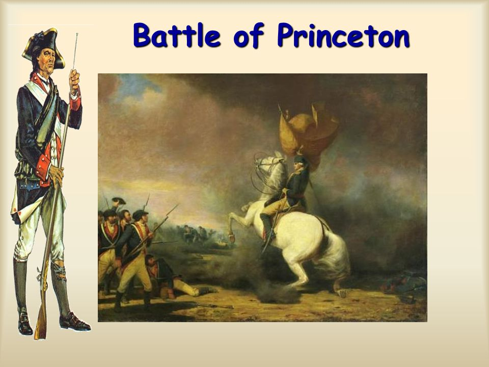 Battle of Princeton Battle of Princeton