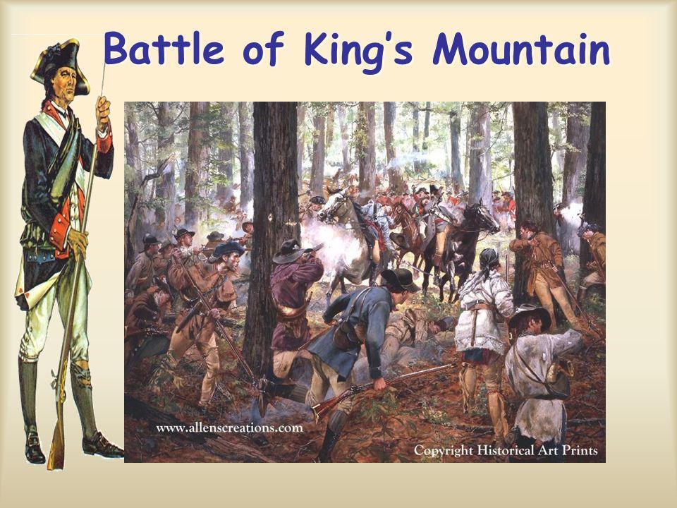 Battle of King's Mountain Battle of King's Mountain