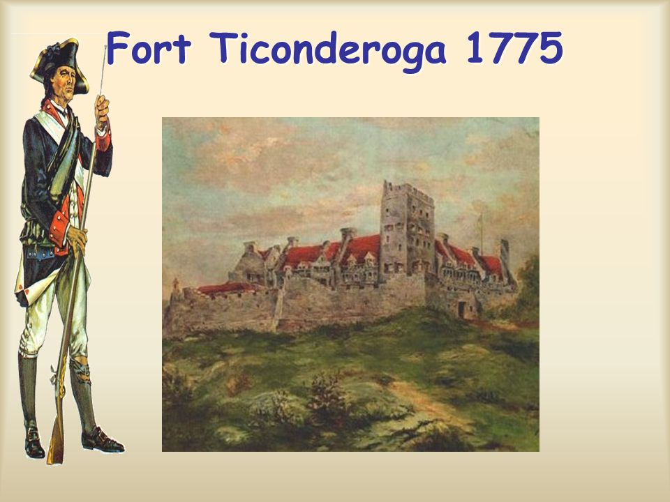Fort Ticonderoga 1775