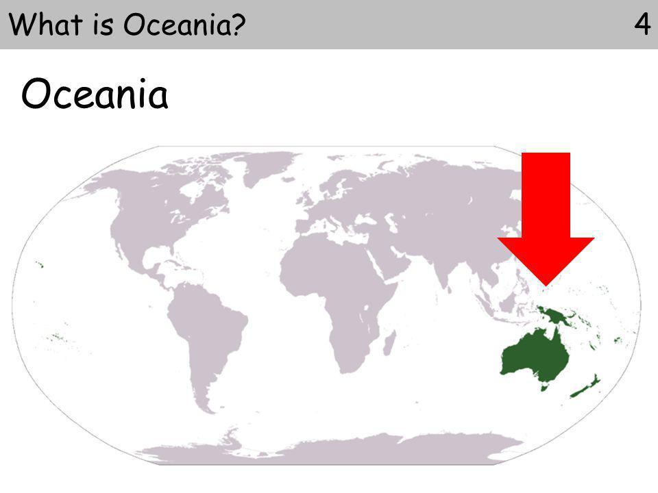 Oceania 4What is Oceania?