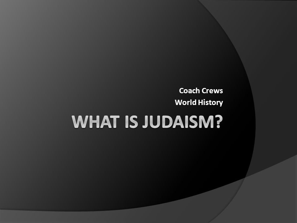 I need to write a paper on Judaism?