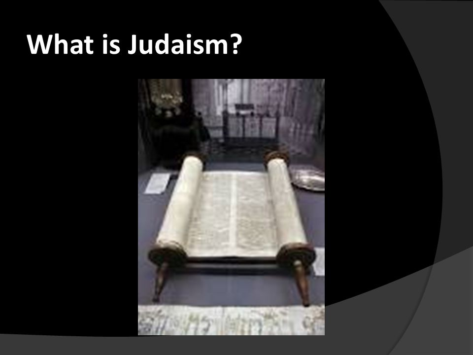 What is Judaism