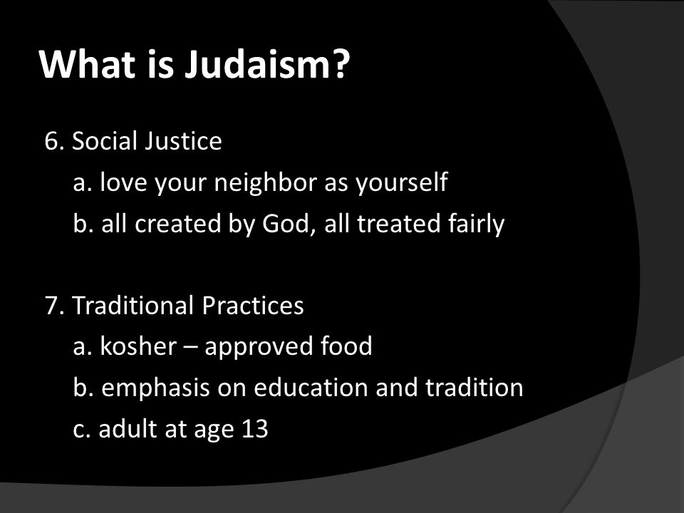 6. Social Justice a. love your neighbor as yourself b.