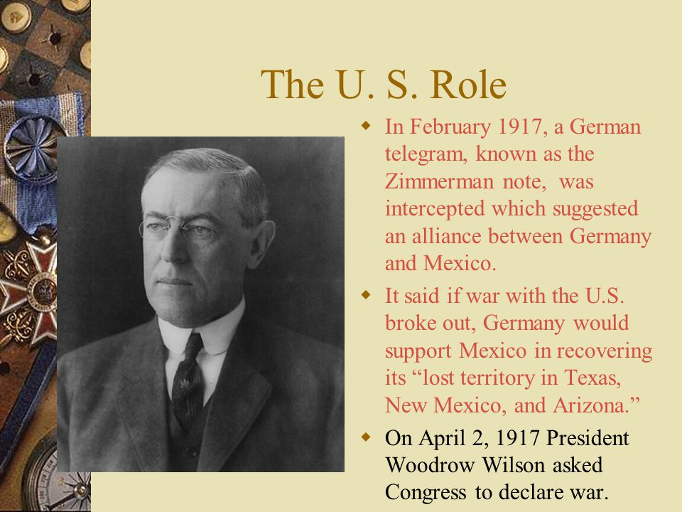 The U. S. Role  By 1917, failed crops and a British naval blockade, caused severe food shortages in Germany  They were desperate to strike back.  T