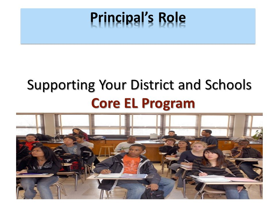 Supporting Your District and Schools Core EL Program