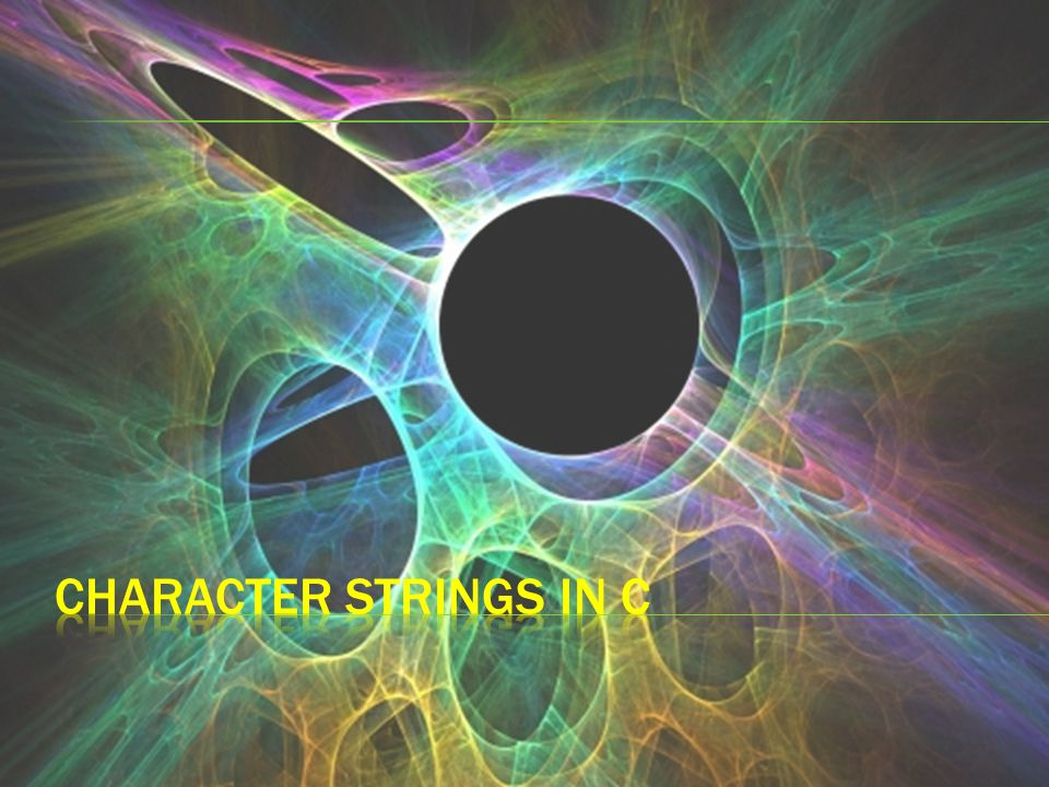  A string is an array of characters.