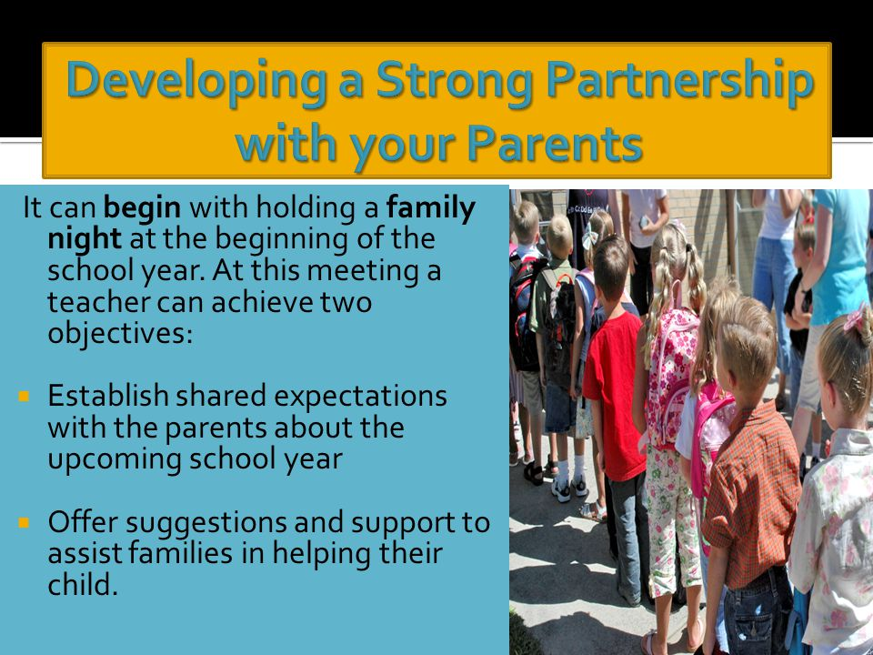 It can begin with holding a family night at the beginning of the school year.