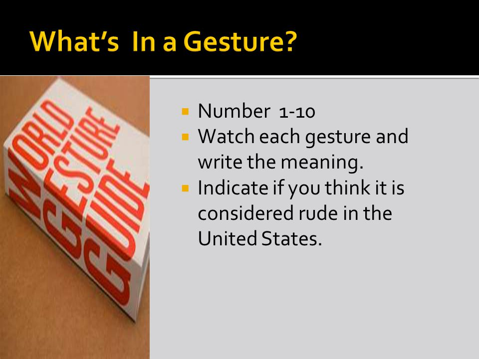  Number 1-10  Watch each gesture and write the meaning.