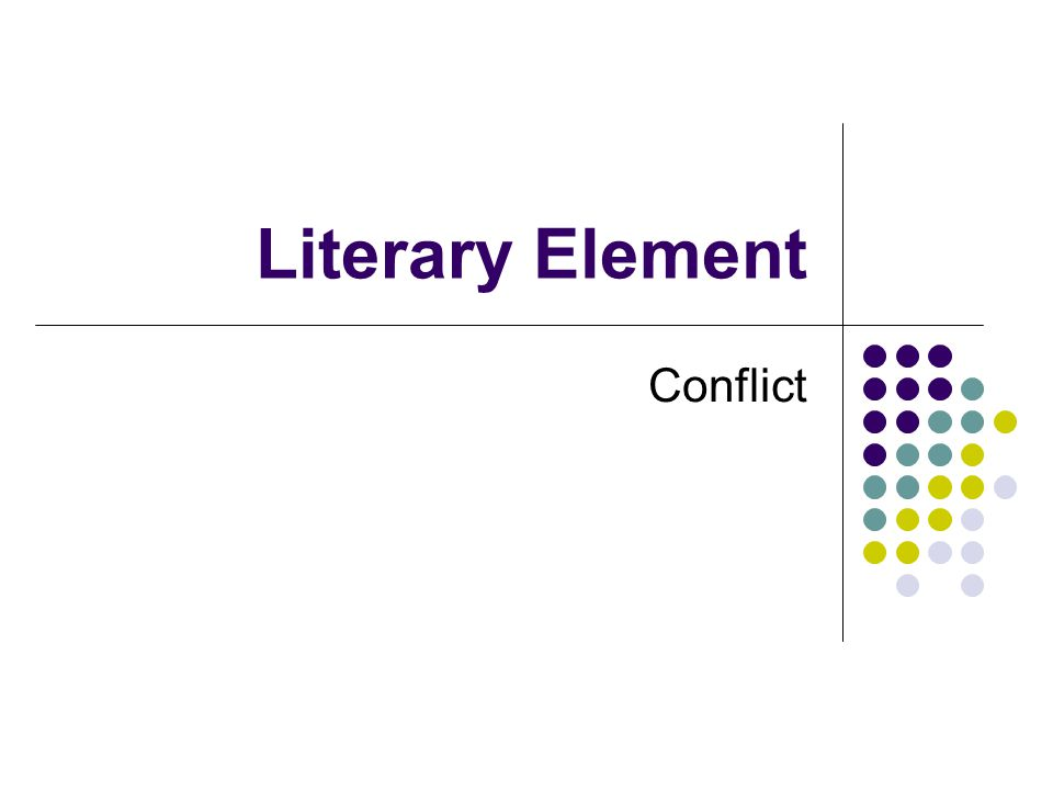 Literary Element Conflict