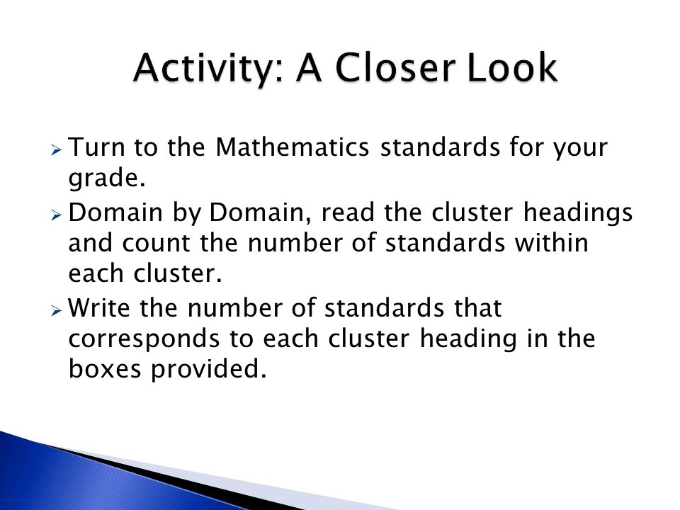  Turn to the Mathematics standards for your grade.