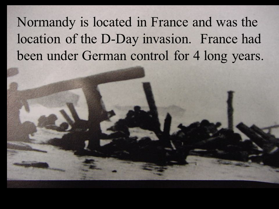 The Germans were very aware that the Allies were coming.