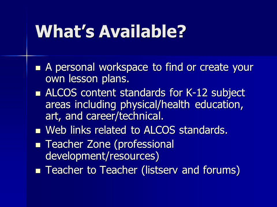 What's Available. A personal workspace to find or create your own lesson plans.