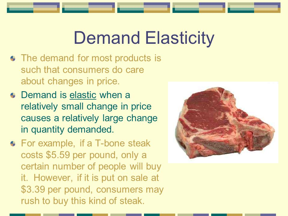 Demand Elasticity The Law of Demand shows that people buy more of an economic product at lower prices than at higher ones. It does not tell how much m