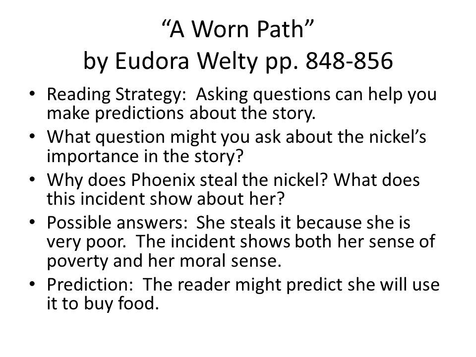 A Worn Path by Eudora Welty pp.