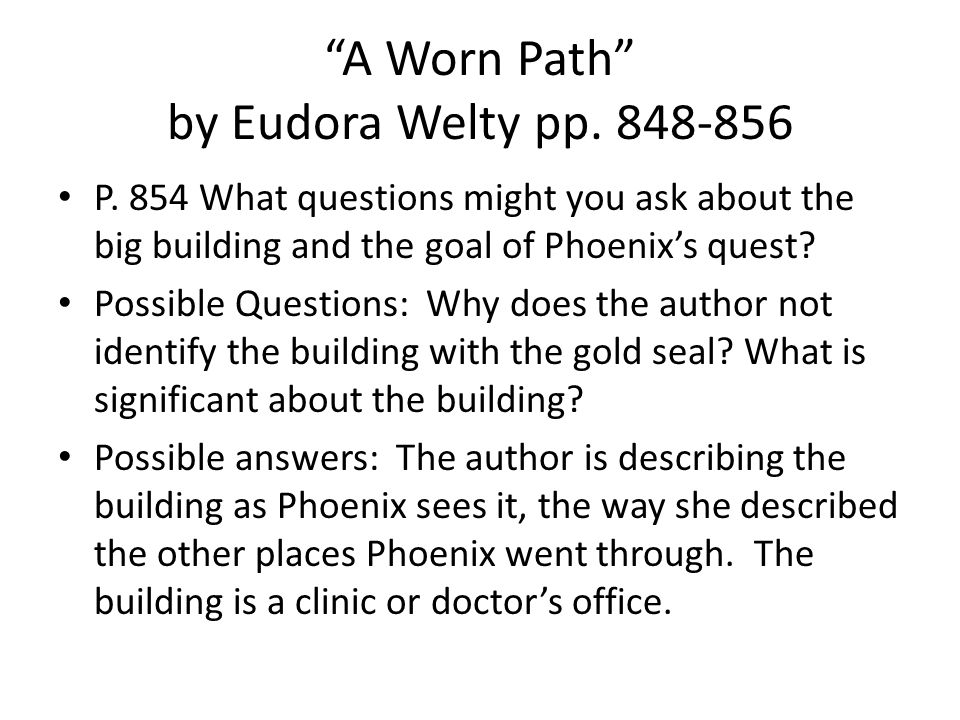 A Worn Path by Eudora Welty pp.848-856 P.