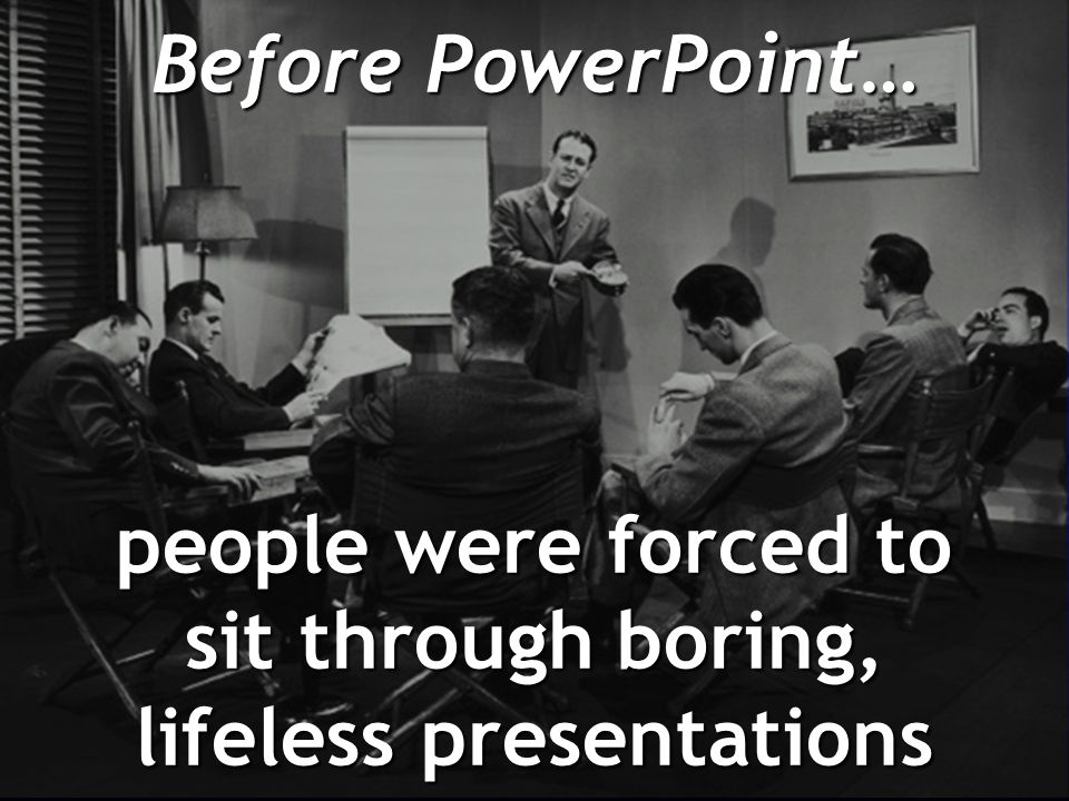 PowerPoint is also one of the worst things ever created for public speakers
