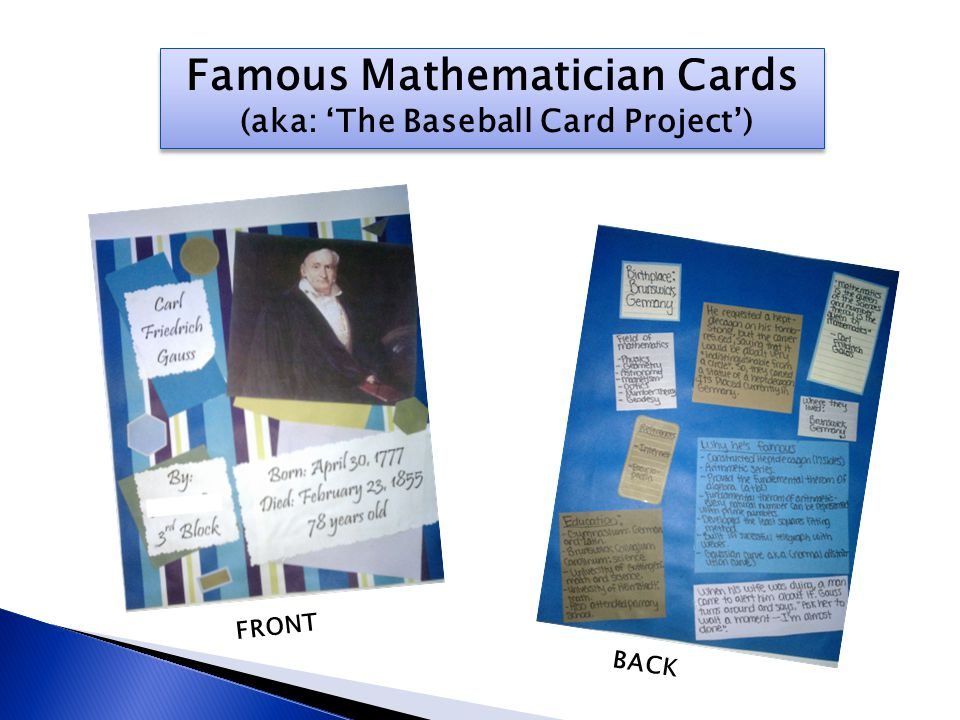 Famous Mathematician Cards (aka: 'The Baseball Card Project') Famous Mathematician Cards (aka: 'The Baseball Card Project') FRONT BACK