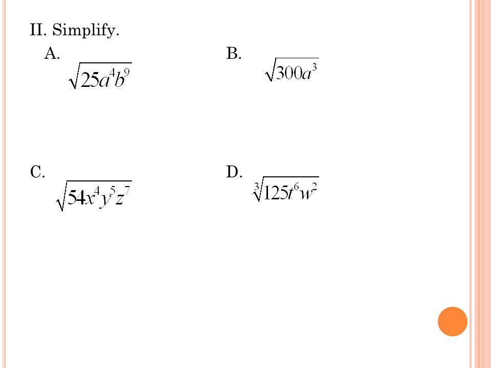 II. Simplify. A.B. C. D.