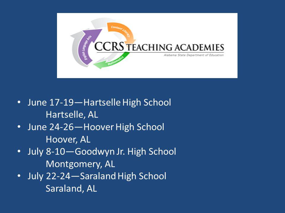 June 17-19—Hartselle High School Hartselle, AL June 24-26—Hoover High School Hoover, AL July 8-10—Goodwyn Jr. High School Montgomery, AL July 22-24—Sa