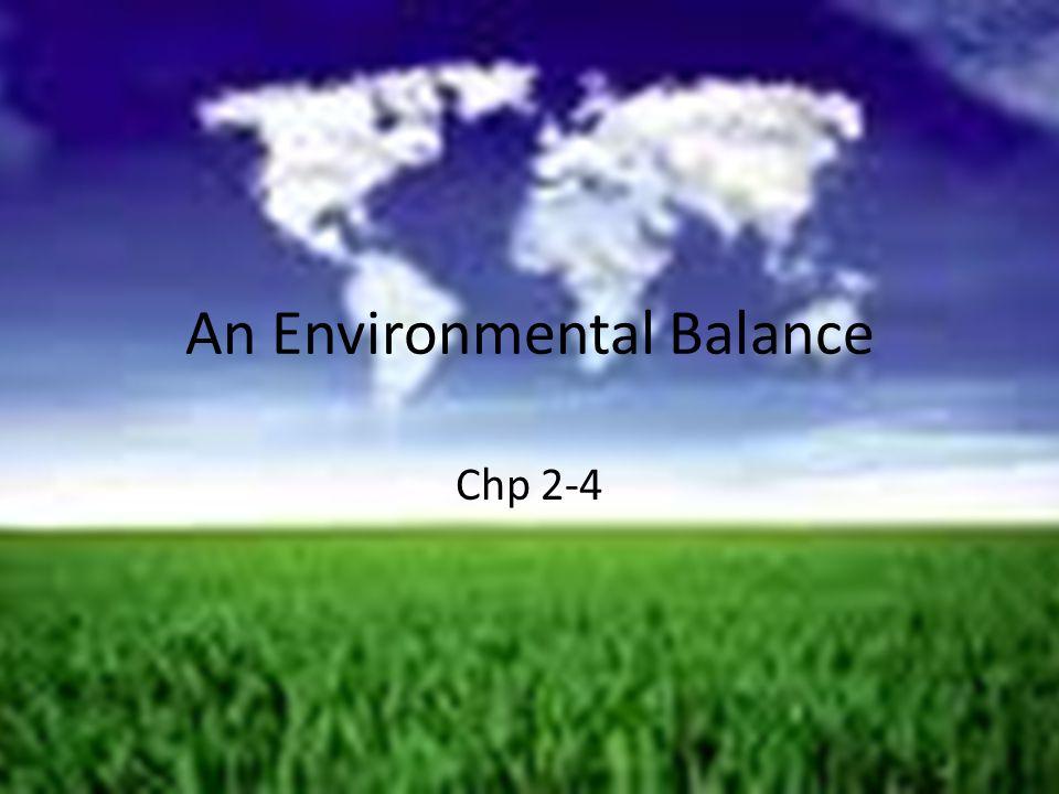 An Environmental Balance Chp 2-4