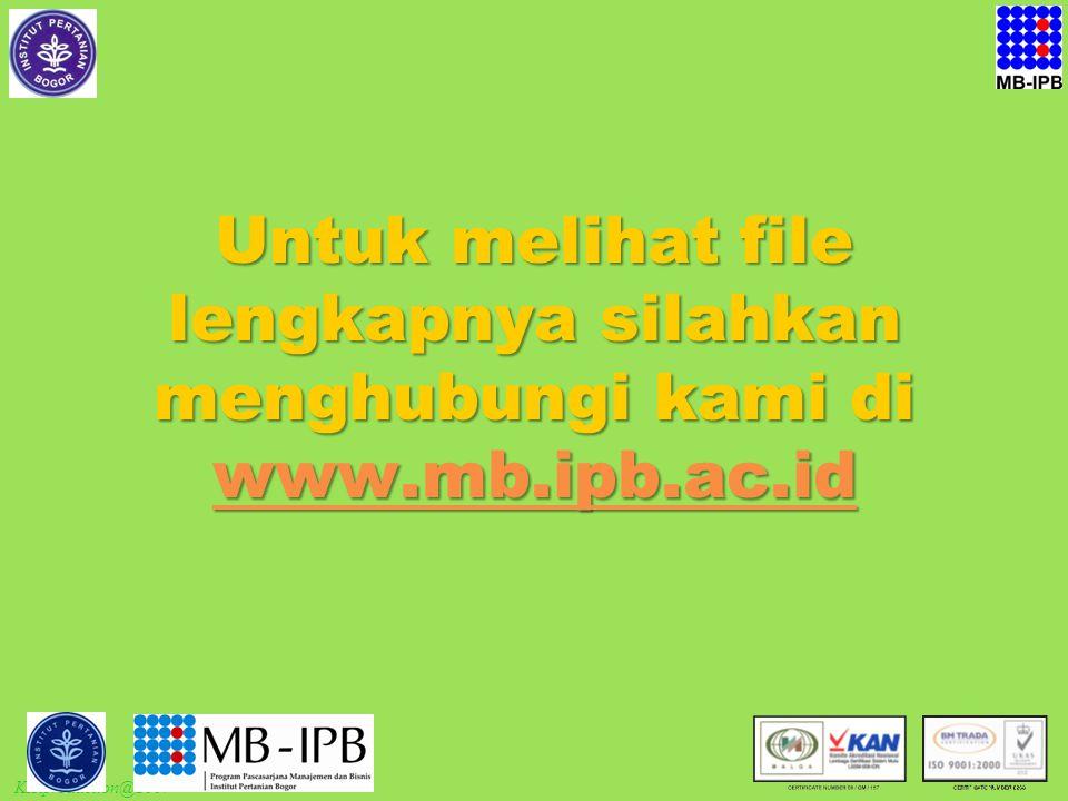 KIRproduction@2007 Untuk melihat file lengkapnya silahkan menghubungi kami di www.mb.ipb.ac.id www.mb.ipb.ac.id
