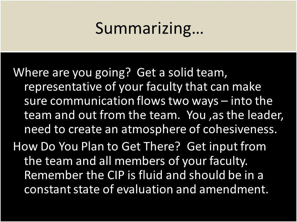Summarizing… Where are you going.