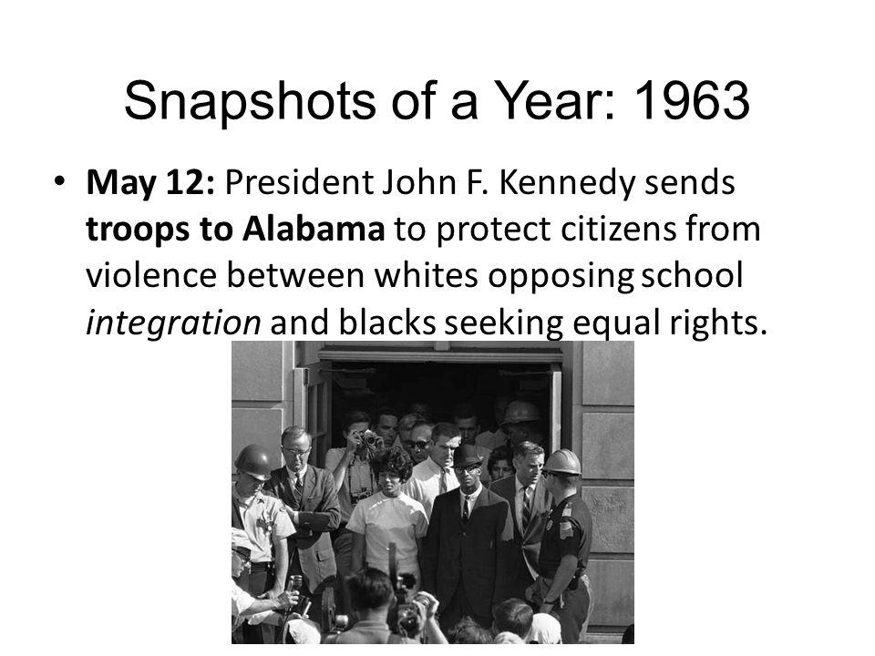 Snapshots of a Year: 1963 May 12: President John F.