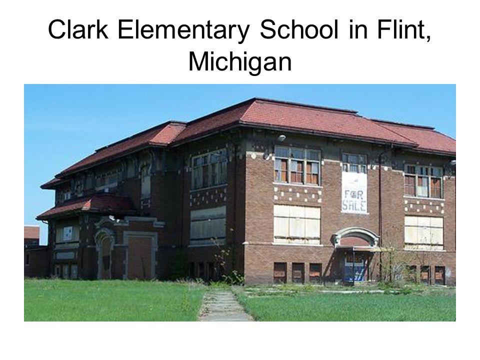 Clark Elementary School in Flint, Michigan