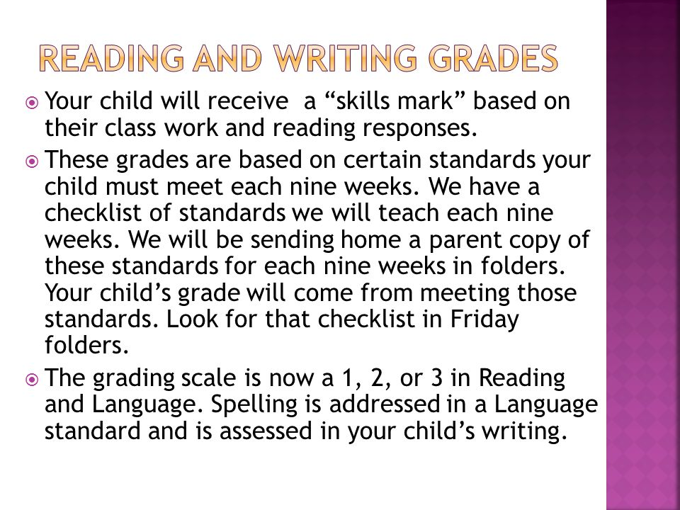  Your child will receive a skills mark based on their class work and reading responses.
