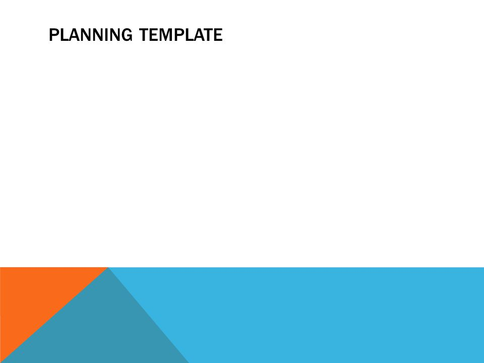 PLANNING TEMPLATE