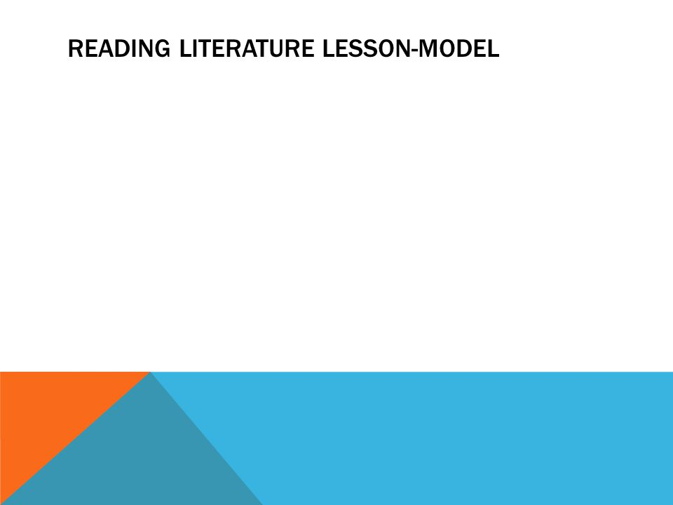 READING LITERATURE LESSON-MODEL