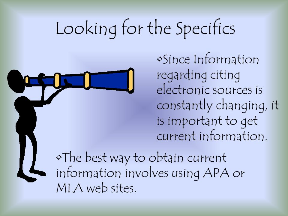 APA/MLA Links http://www.apastyle.org/elecref.html http://www.mla.org/publications/style/style _faq/style_faq4/http://www.mla.org/publications/style/style _faq/style_faq4/ Other Links http://memory.loc.gov/ammem/ndlpedu/star t/cite/index.htmlhttp://memory.loc.gov/ammem/ndlpedu/star t/cite/index.html http://www.ipl.org/div/farq/netciteFARQ.ht mlhttp://www.ipl.org/div/farq/netciteFARQ.ht ml