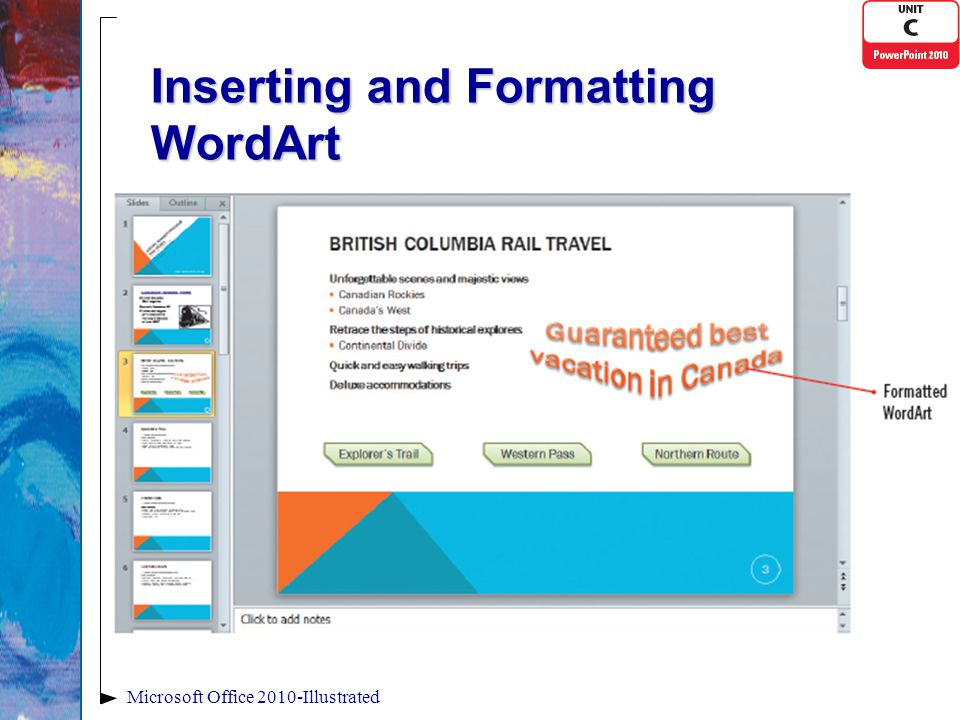 Inserting and Formatting WordArt Microsoft Office 2010-Illustrated