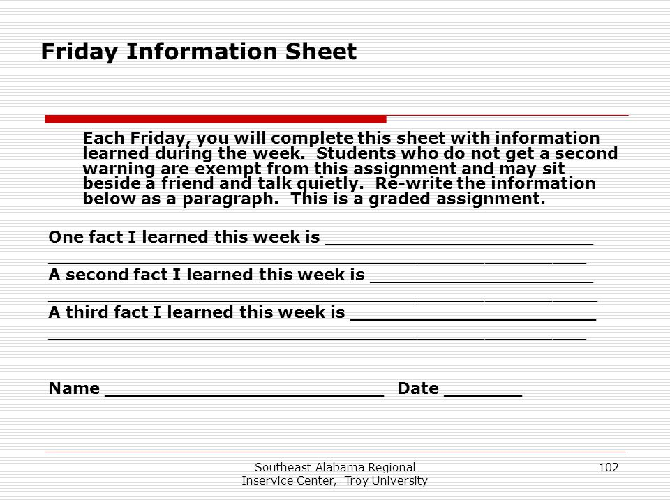 Southeast Alabama Regional Inservice Center, Troy University 102 Each Friday, you will complete this sheet with information learned during the week. S