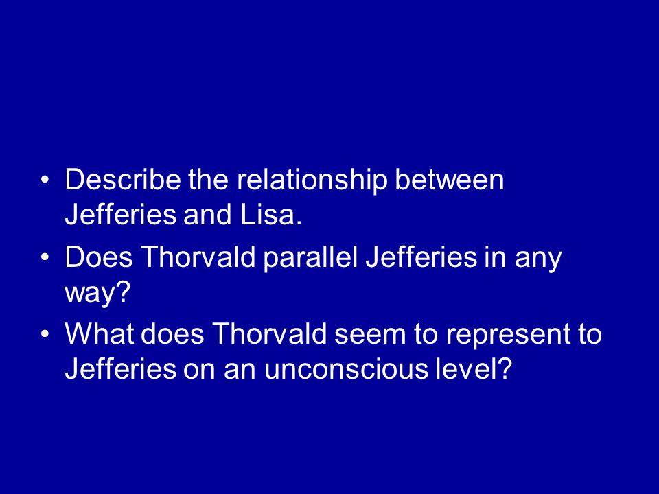 Describe the relationship between Jefferies and Lisa.