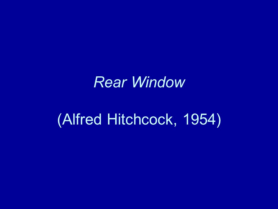 Rear Window (Alfred Hitchcock, 1954)