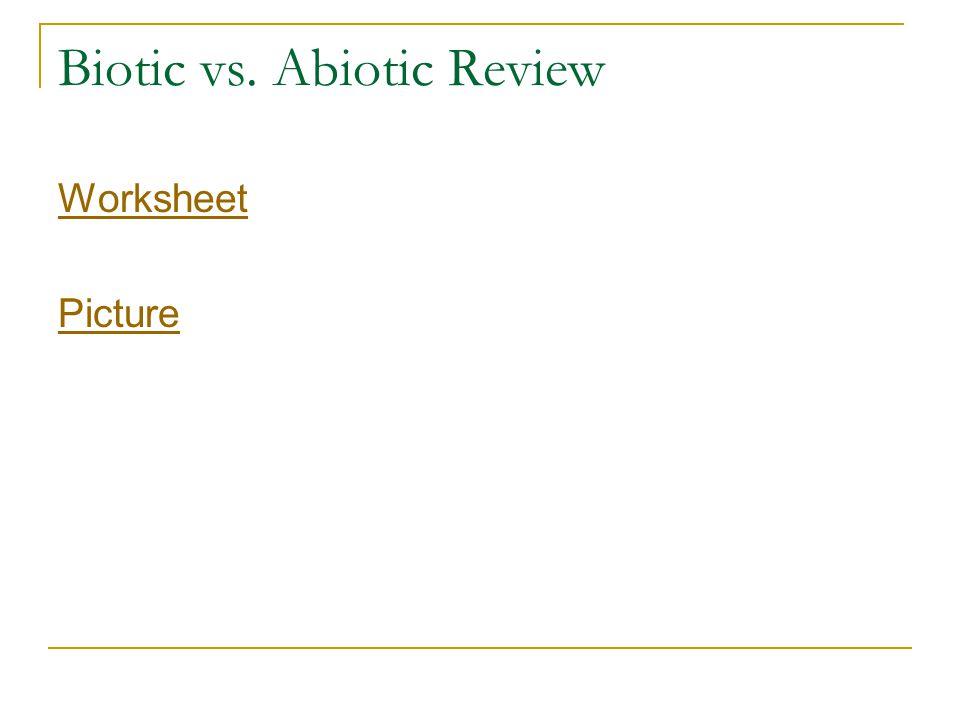 Biotic vs. Abiotic Review Worksheet Picture