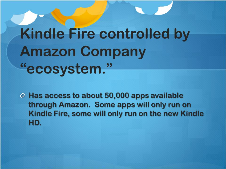 Dashboard(s): There are multiple dashboards on Kindle Fire – so content like apps are harder to see quickly.