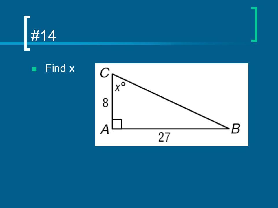 #14 Find x