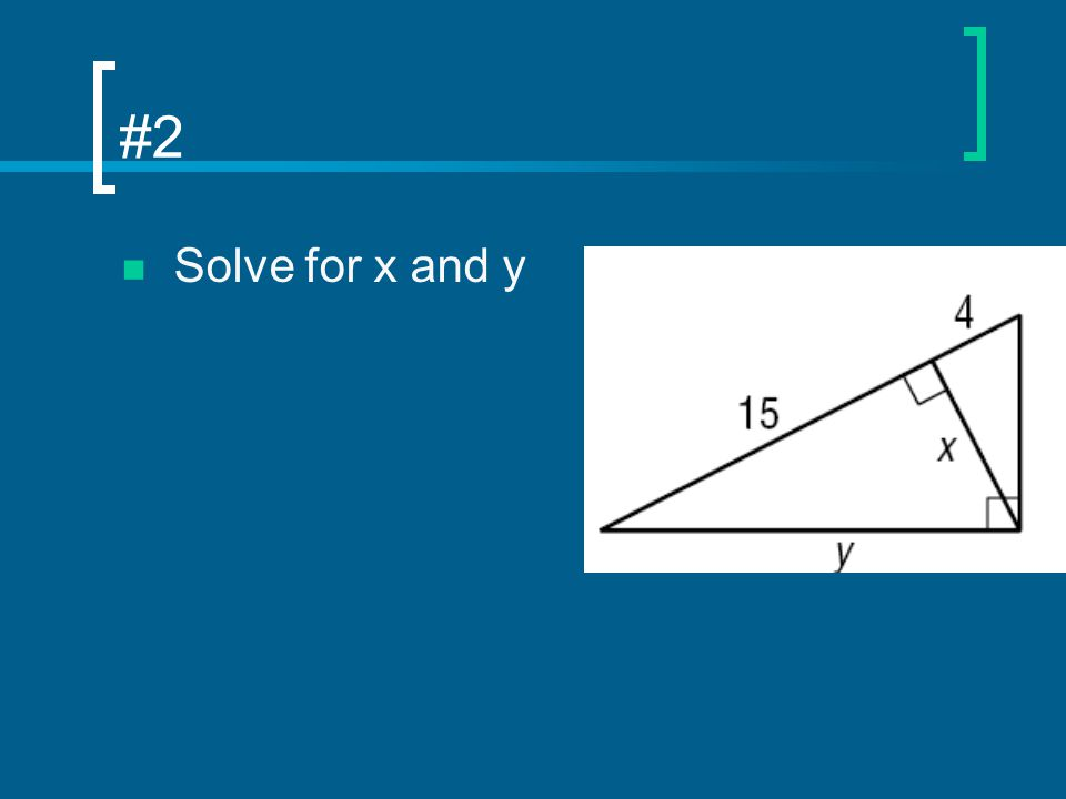#2 Solve for x and y