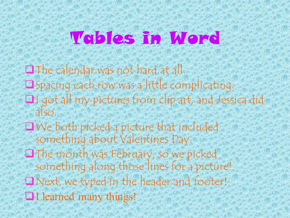 Tables in Word  The calendar was not hard at all.