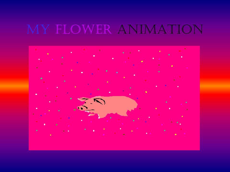 My Flower Animation