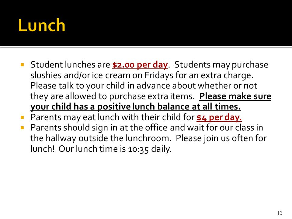  Student lunches are $2.00 per day.